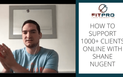 How To Support 1000+ Clients Online with Shane Nugent
