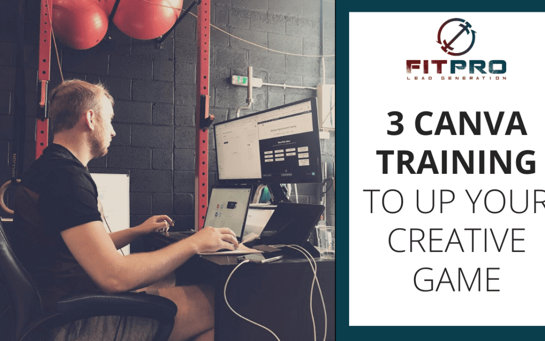 3 Canva Training To Up Your Creative Game