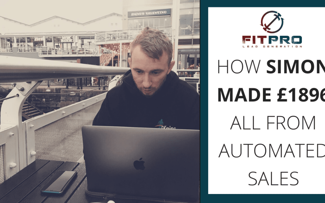 How Simon made £1896 all from automated sales