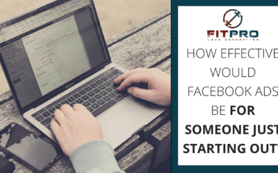 How effective would Facebook Ads be for someone just starting out❓