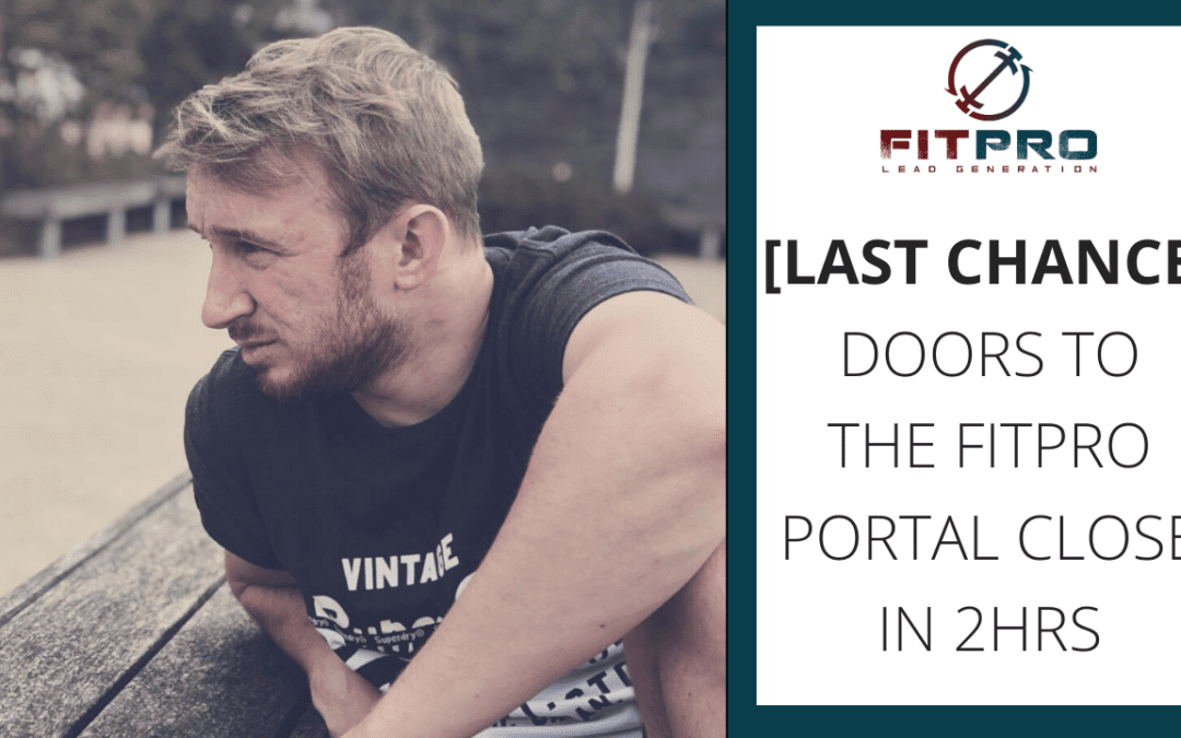 [LAST CHANCE] Doors to the FitPro Portal Close in 2hrs