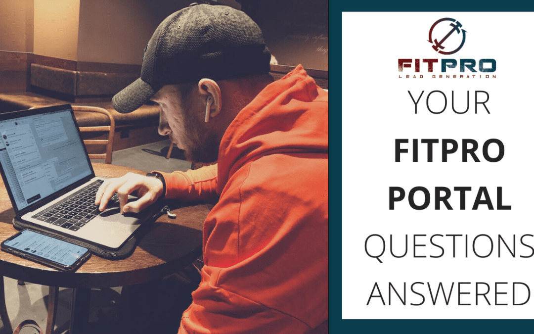 Your FitPro Portal questions answered