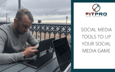 Social Media Tools to Up Your Social Media Game