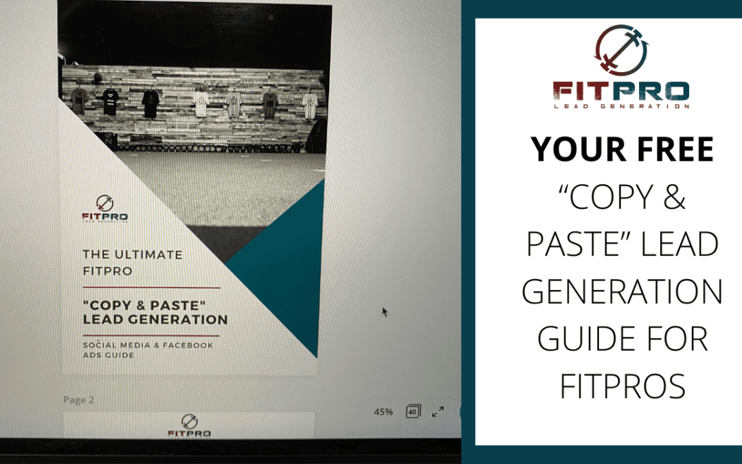 "Your FREE ""Copy & Paste"" Lead Generation Guide for FitPros"