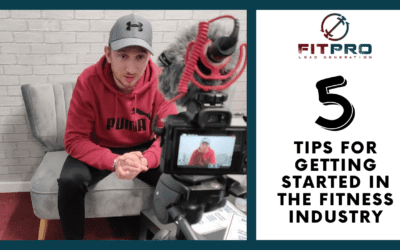 5 Tips for Getting Started in the Fitness Industry