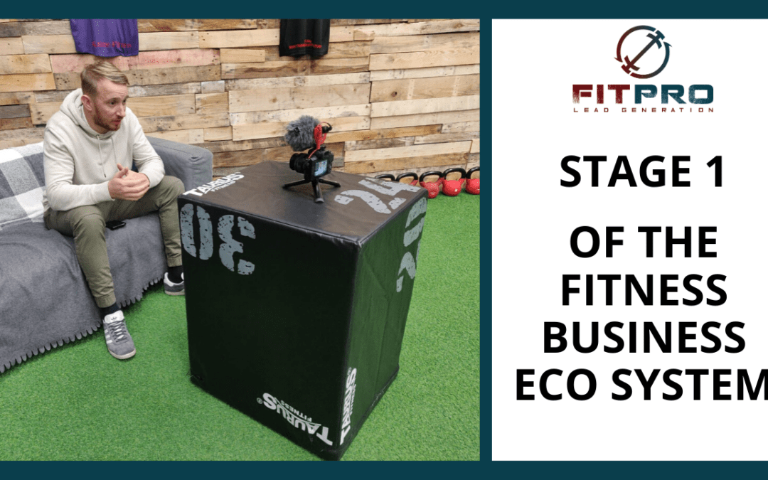 Stage 1 Of The Fitness Business Eco System