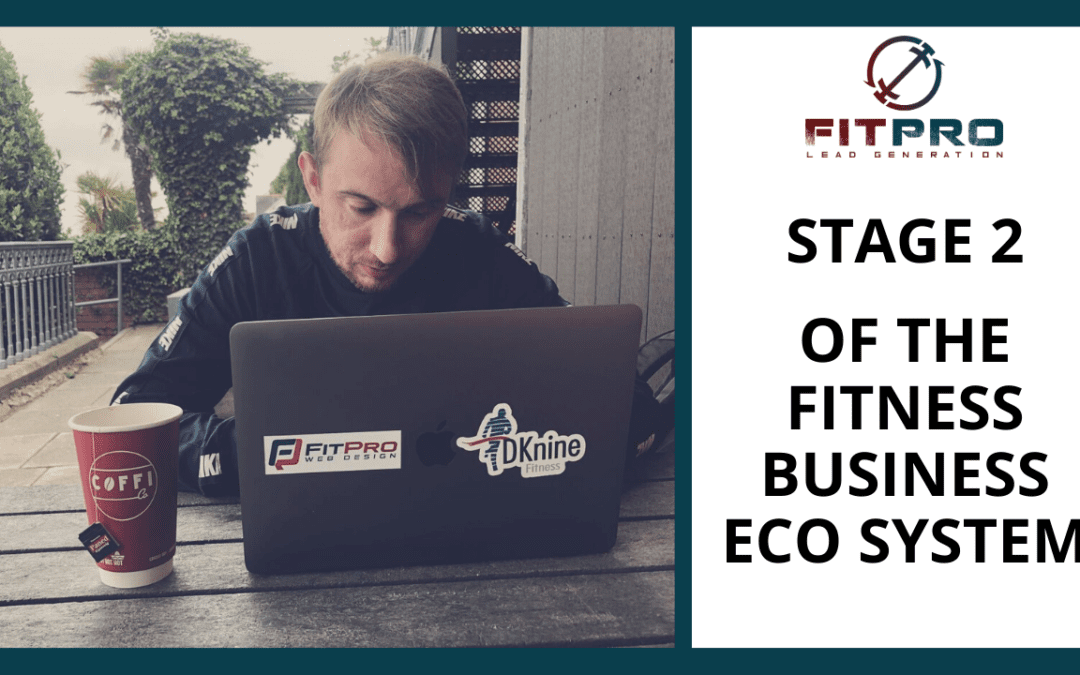 Stage 2 Of The Fitness Business Eco-System