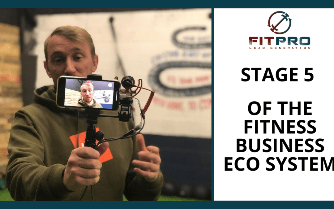 Stage 5 Of The Fitness Business Eco-System