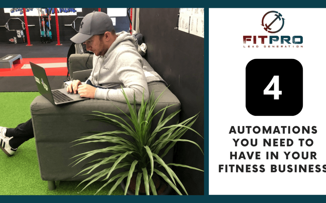 4 Automations You Need to Make In Your Fitness Business