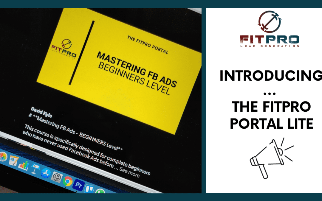 Introducing You to The FitPro Portal Lite ?