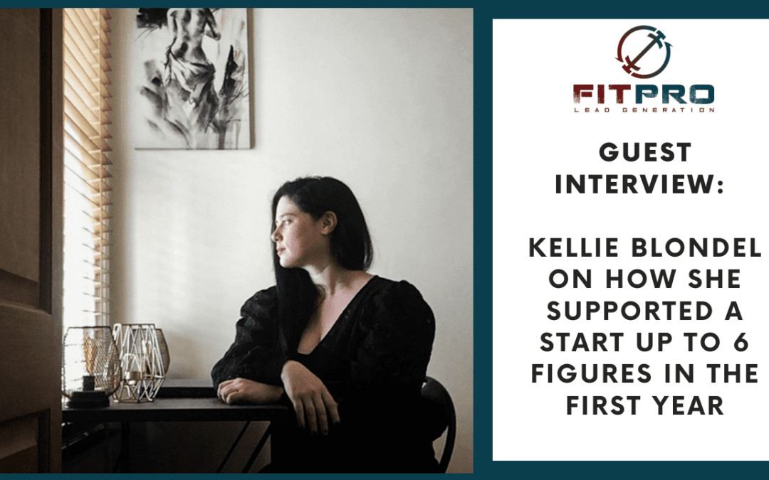 Guest Interview: Kellie on Supporting A Start Up To 6 Figures