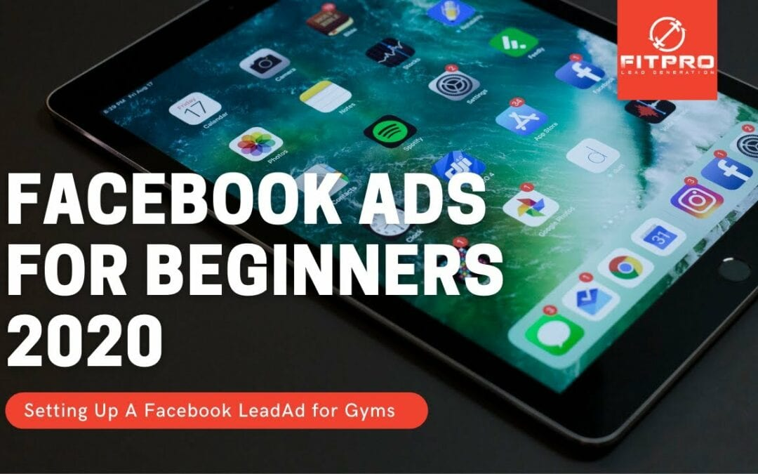 Facebook Ads for Beginners 2020 – Setting Up A Facebook LeadAd