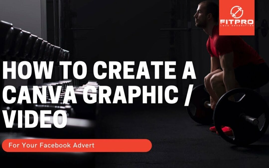 How To Create A Canva Graphic/Video For Your Facebook Advert