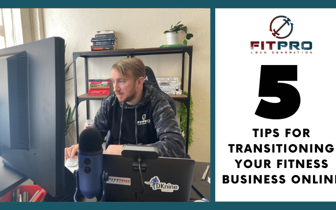 5 Tips for Transitioning Your Fitness Business Online