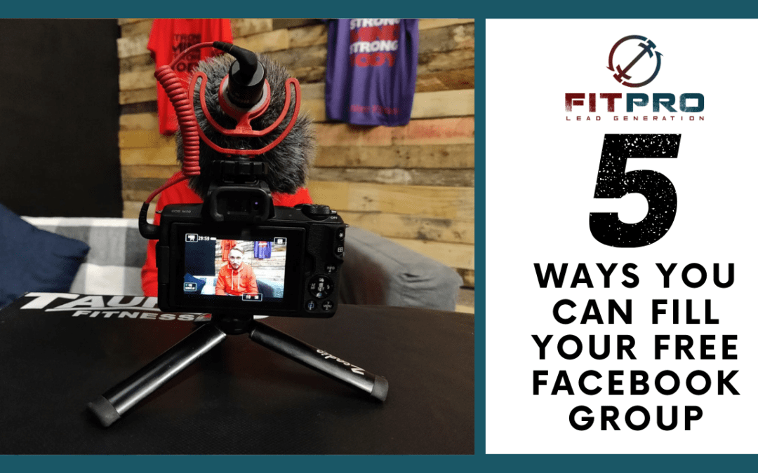 5 Ways you Can Fill your Free Facebook Group