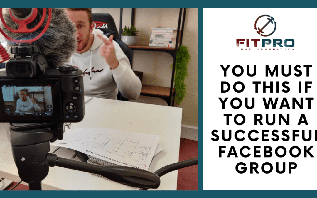 You MUST do this if you want to run a Successful Facebook Group