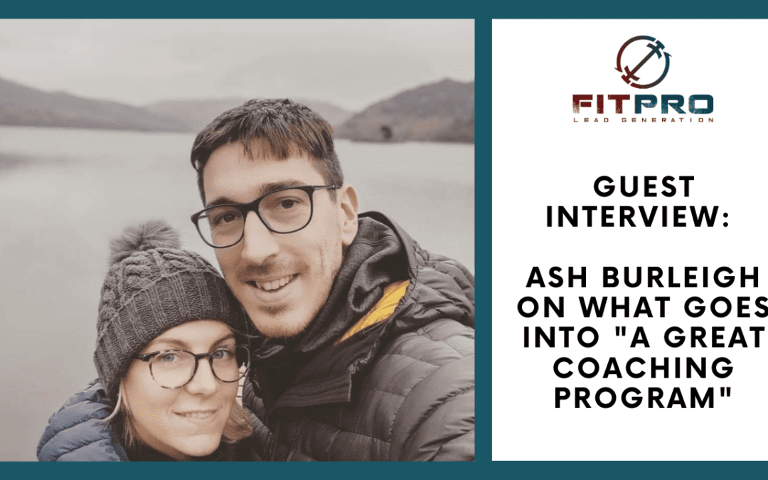 Guest Interview: Ash on What Goes Into 'A Great Coaching Program'