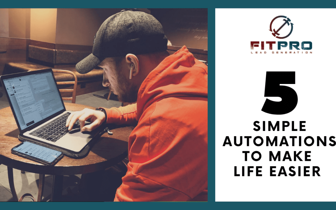 5 Simple Automations To Make Life Easier