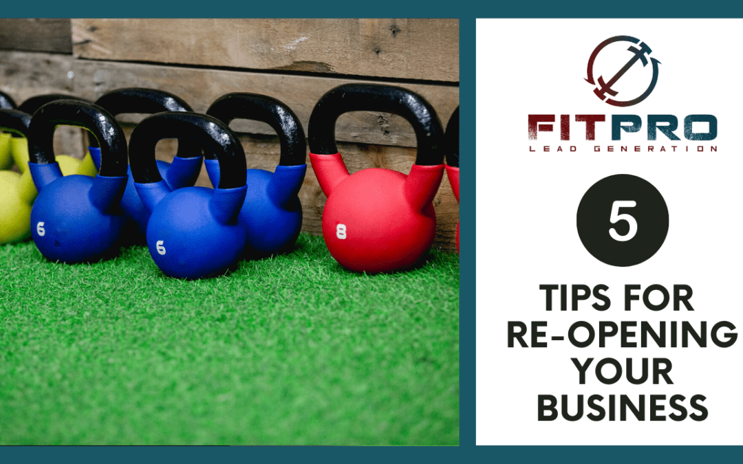 5 Tips for Re-Opening Your Business