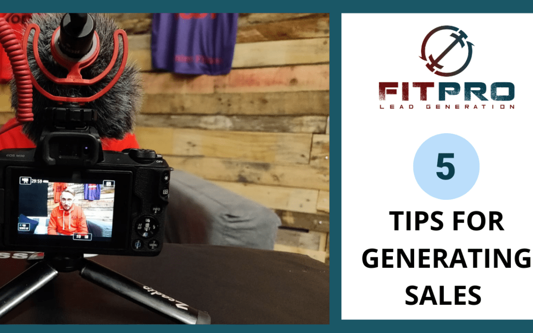 5 Tips For Generating Sales