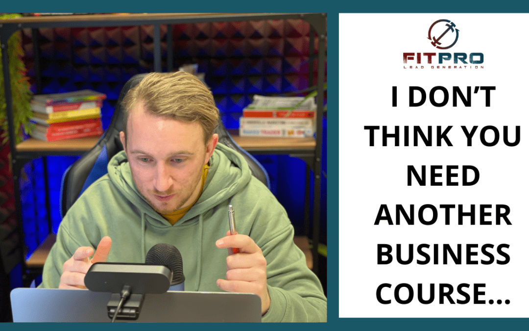 I don't think you need another business course…