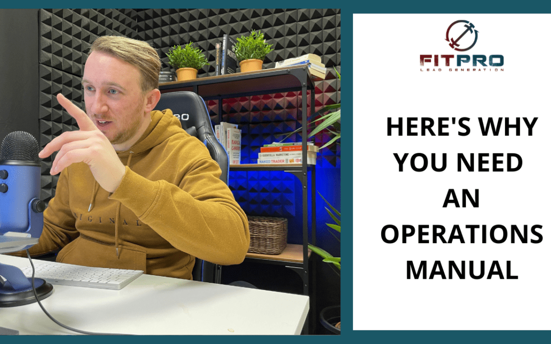 Here's Why You Need An Operations Manual