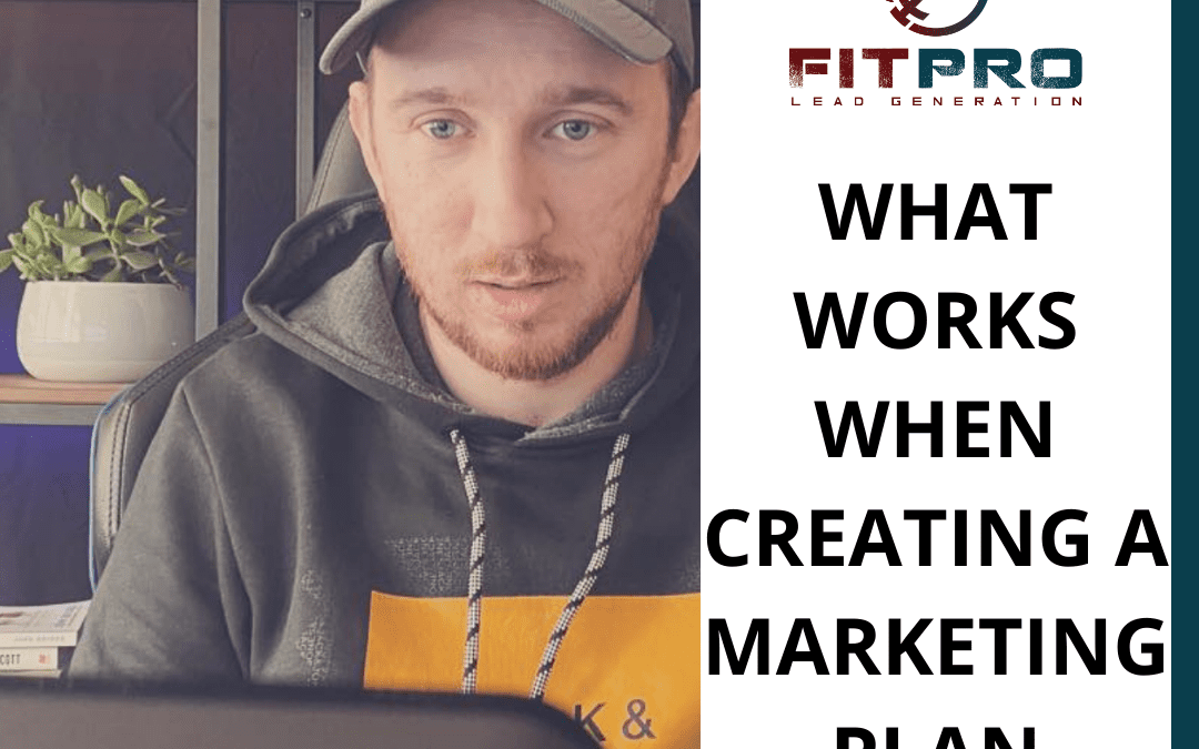 What Works When Creating A Marketing Plan
