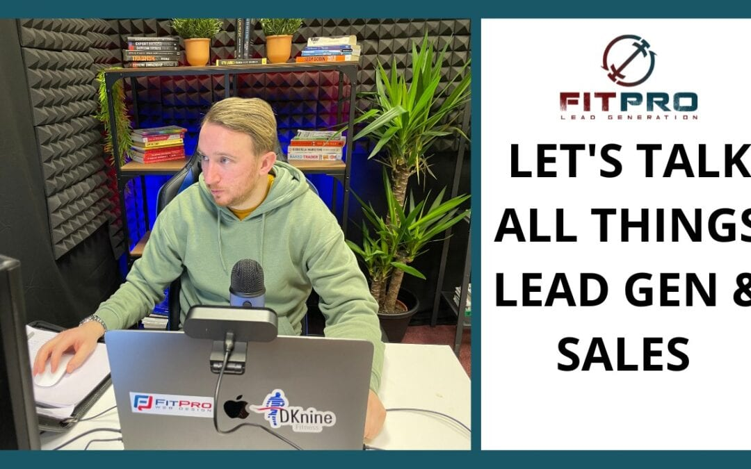 Let's Talk All Things Lead Gen & Sales