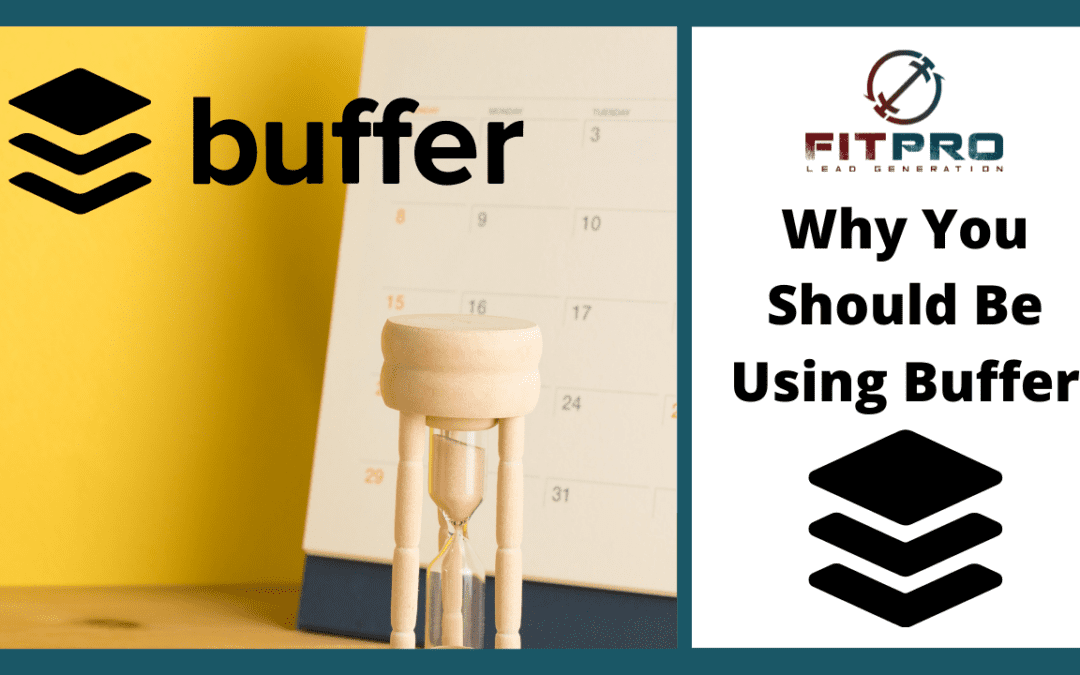Why You Should Be Using Buffer