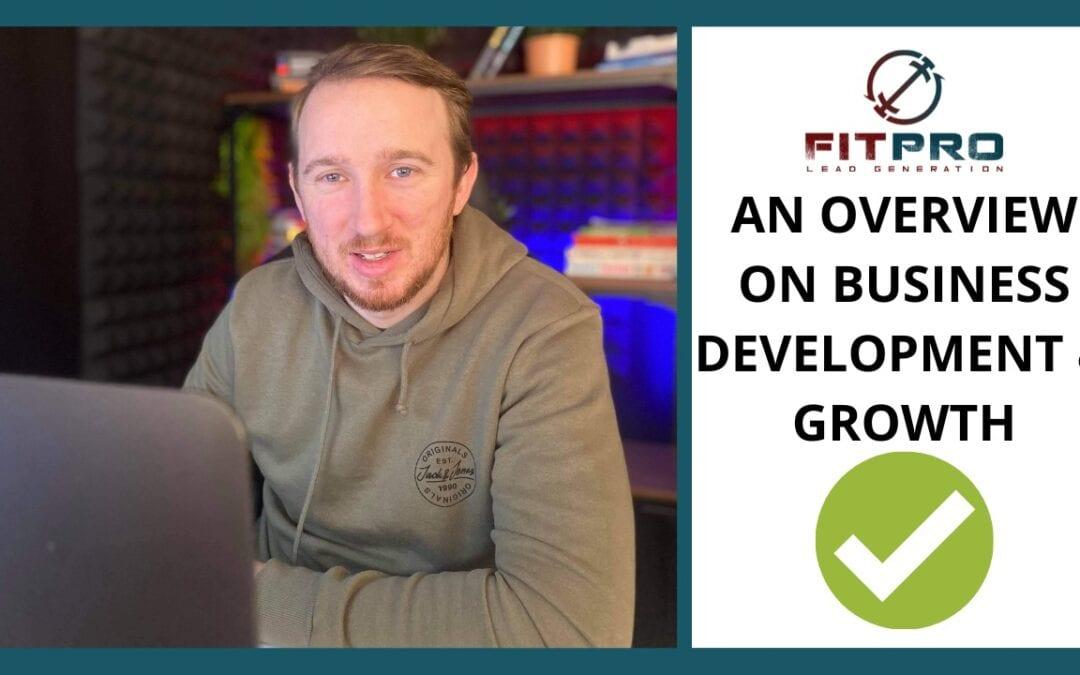 An Overview On Business Development & Growth