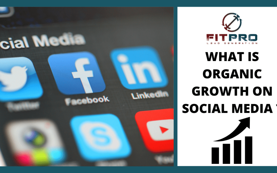 What Is Organic Growth On Social Media?